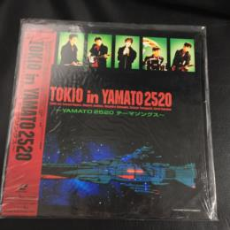 TOKIO in YAMATO 2520 (Japan)