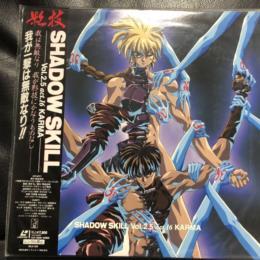 SHADOW SKILL Vol. 2.5 (Japan)