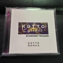 KOTTO Current #CHRONO TRIGGER (Japan)
