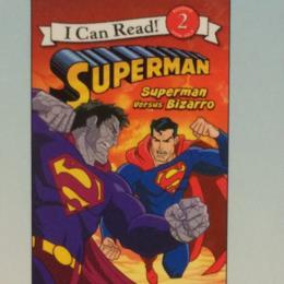 Superman Superman Versus Bizarro