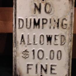 No dumping Allowed 10.00 Fine