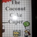 Coconut Cake Caper, The